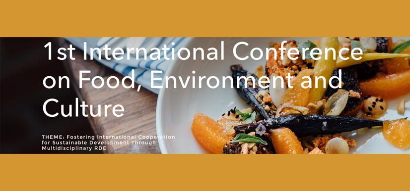 1st International Conference on Food, Environment and Culture