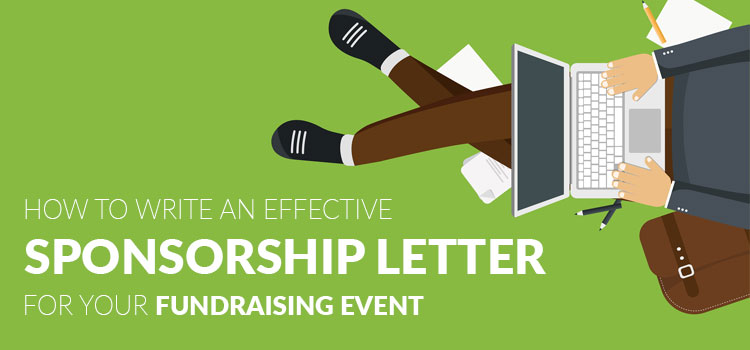 How to Write an Effective Sponsorship Letter for Your Fundraising Event
