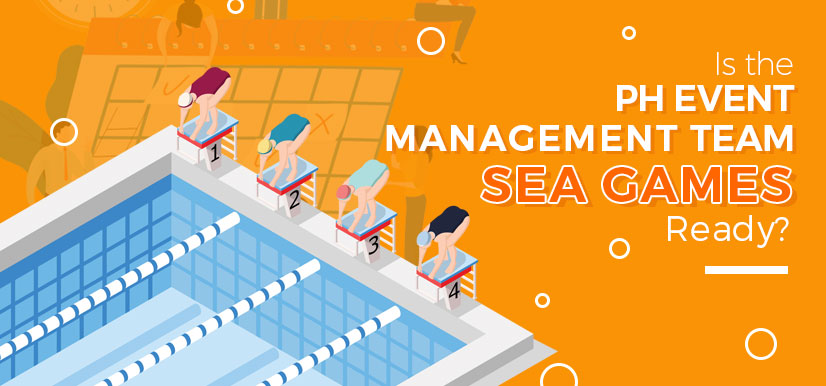Is the PH Event Management Team SEA Games Ready?