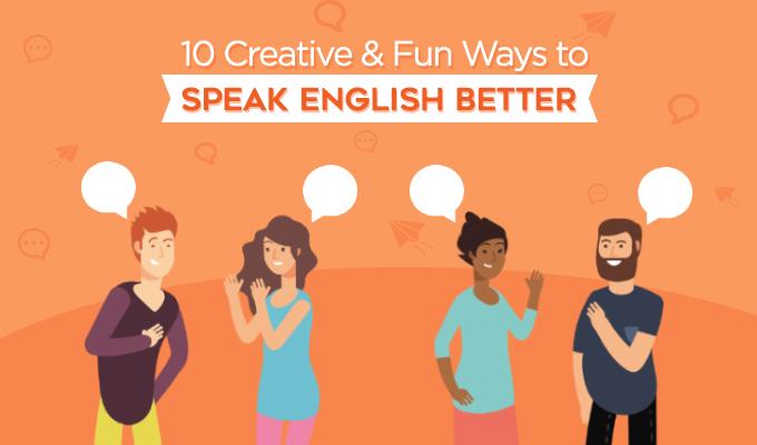 10 Creative & Fun Ways to Speak English Better-Featured-Image (1).jpg