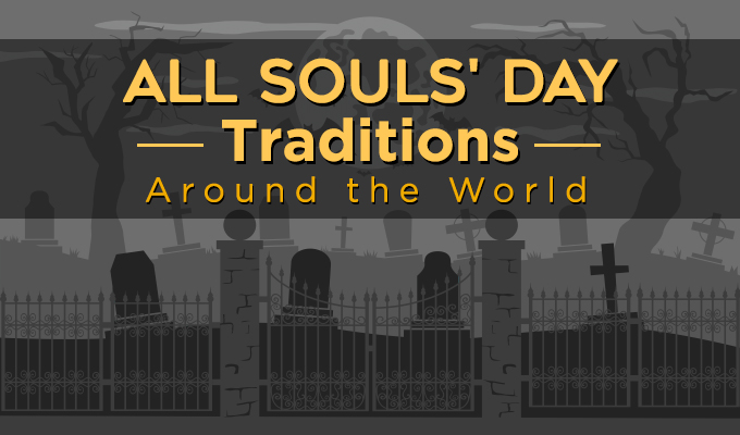 All Souls' Day Traditions Around the World