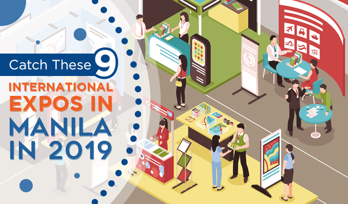 Catch These 9 International Expos in Manila in 2019