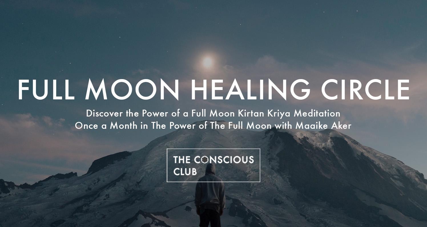 the conscious club full moon healing circle