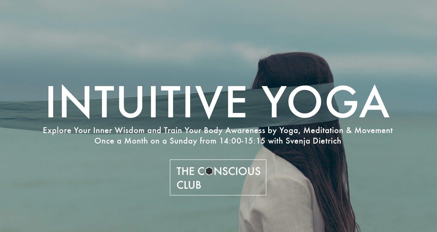 intuitive yoga the conscious club
