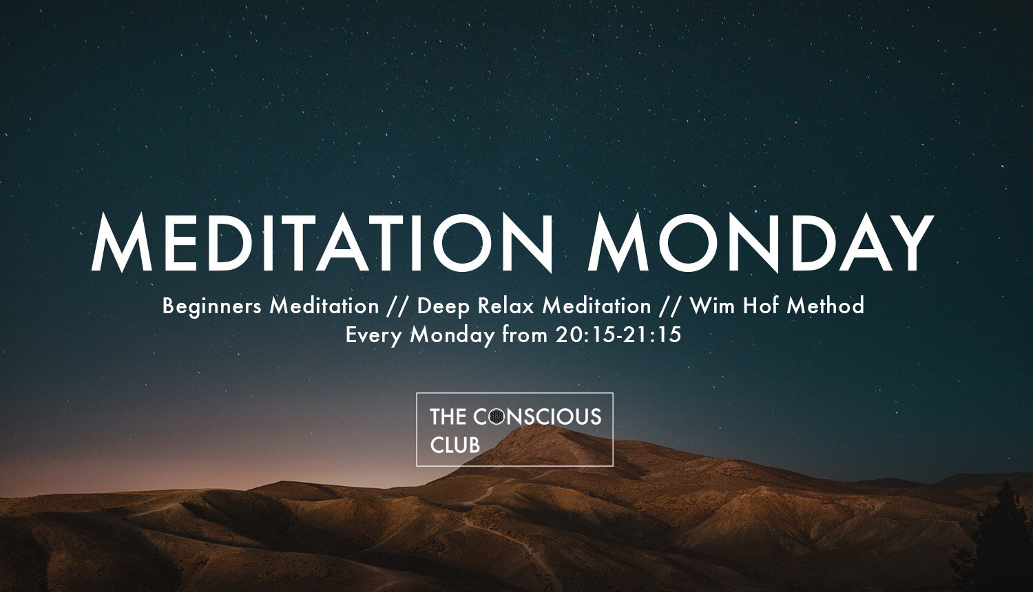 This class is for everyone who wants to reduce their stress-level and to feel more energized and refreshed. We have invited  Ramon Kinkel ,  Rein Stark  and  Marjolein Vos  to take you on different and unique meditation journeys. There will be a Beginners Meditation, a Deep Relaxation Meditation and a class about the Wim Hof Method.