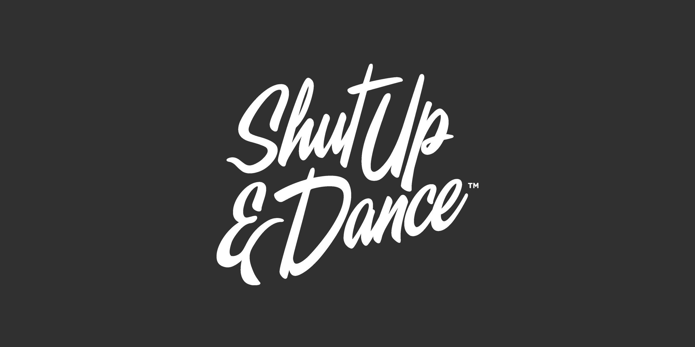 shut-up-and-dance.jpg