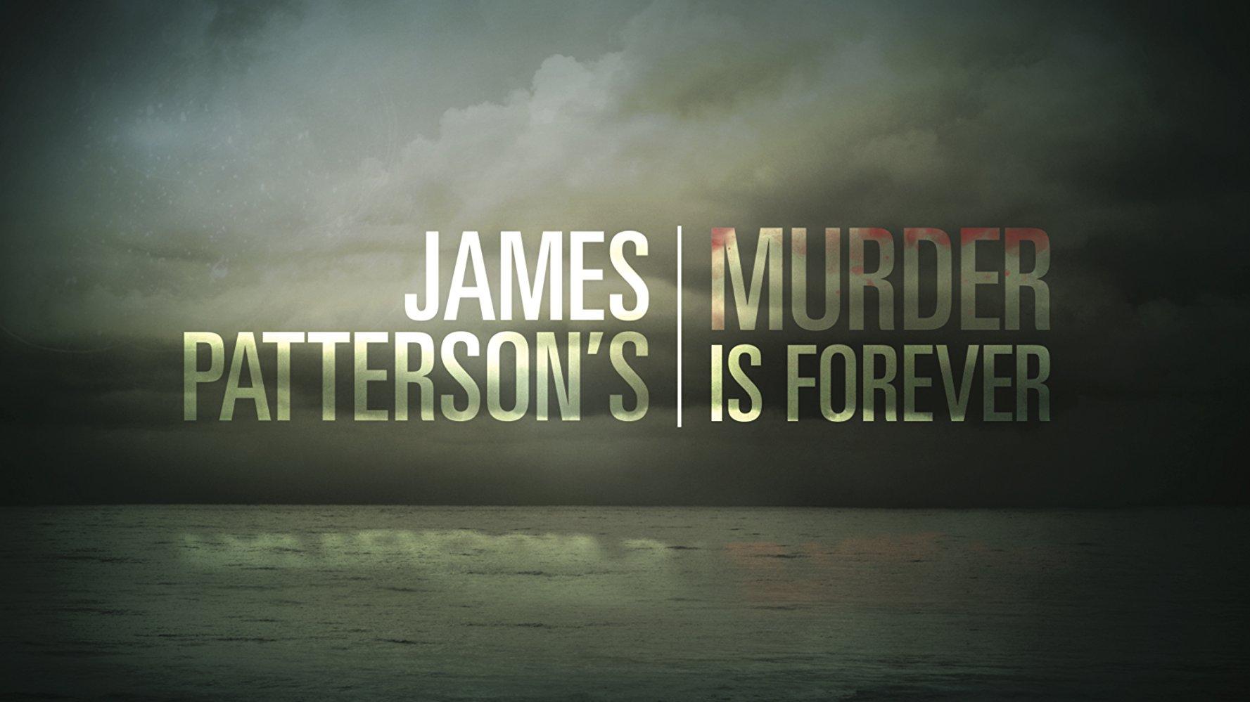 murder is forever james patternson