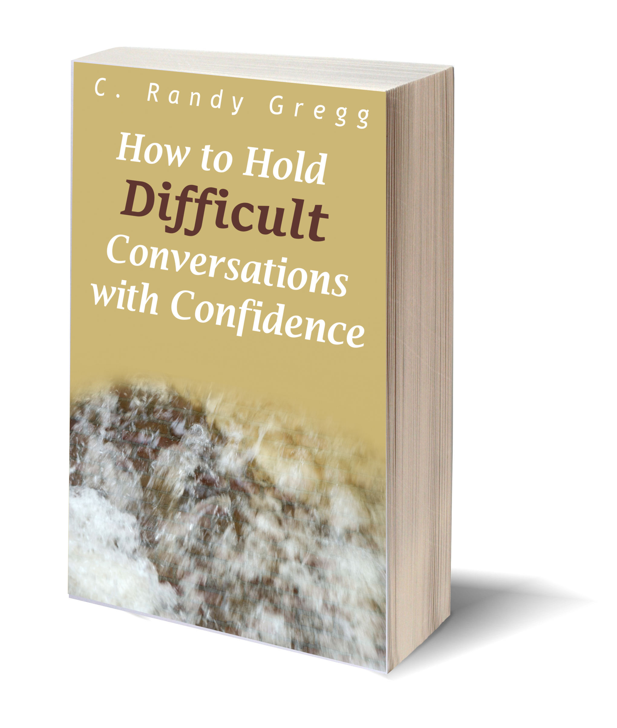 3D Ebook Cover How to Hold Difficult Conversations with Confidence Compressed.jpg