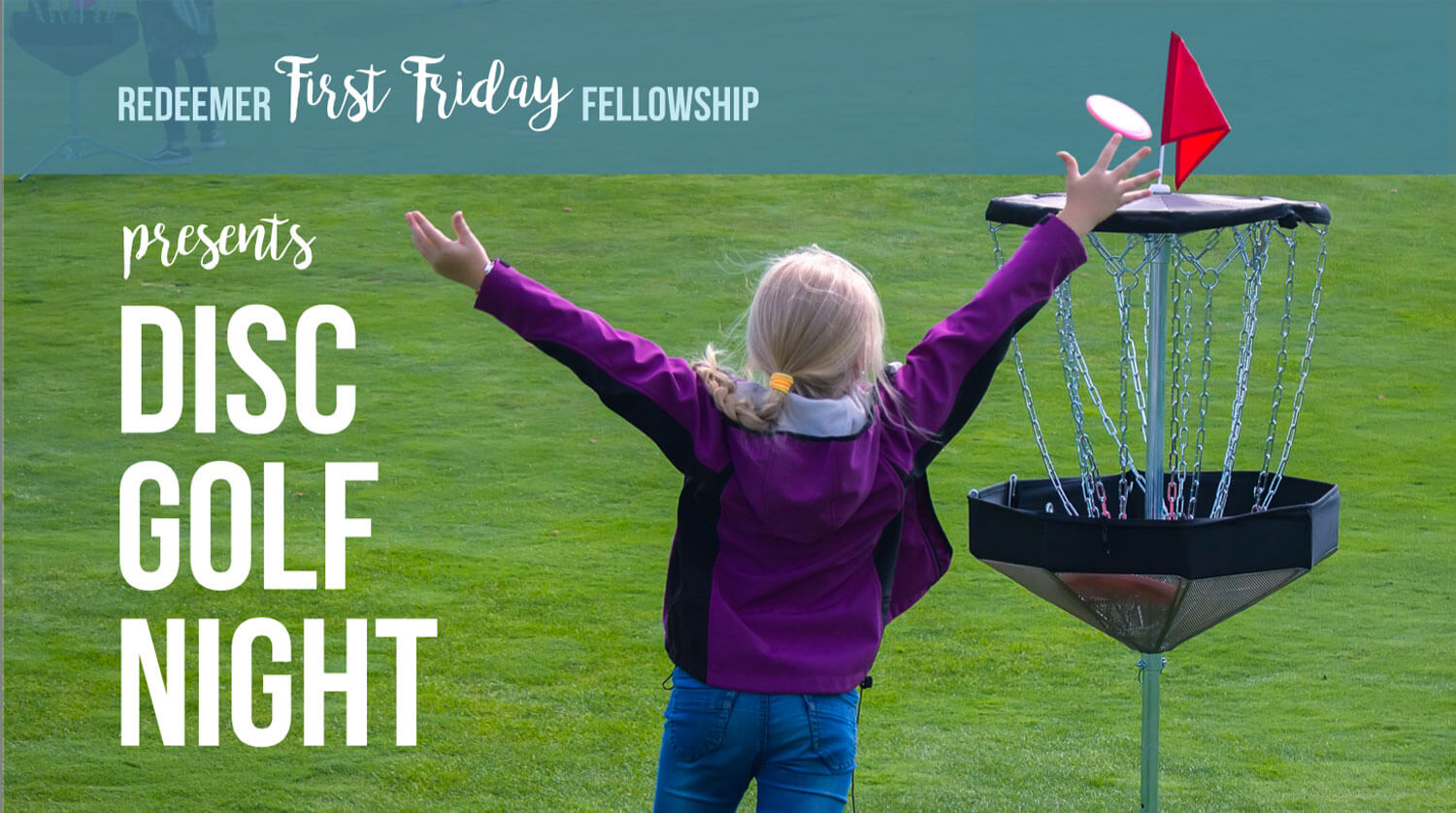 First Friday Fellowship Disc Golf Night at Redeemer Lutheran Church in Charleston, West Virginia