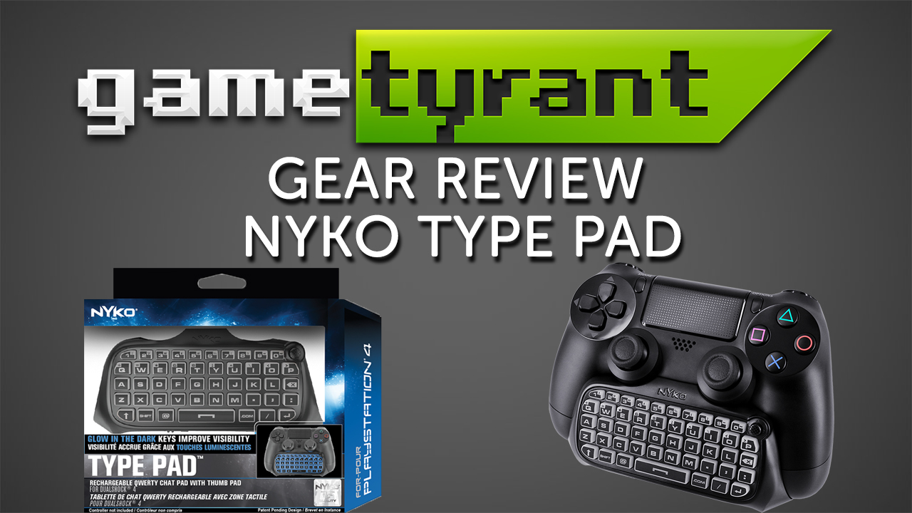 Gear Review: Nyko Type for PS4