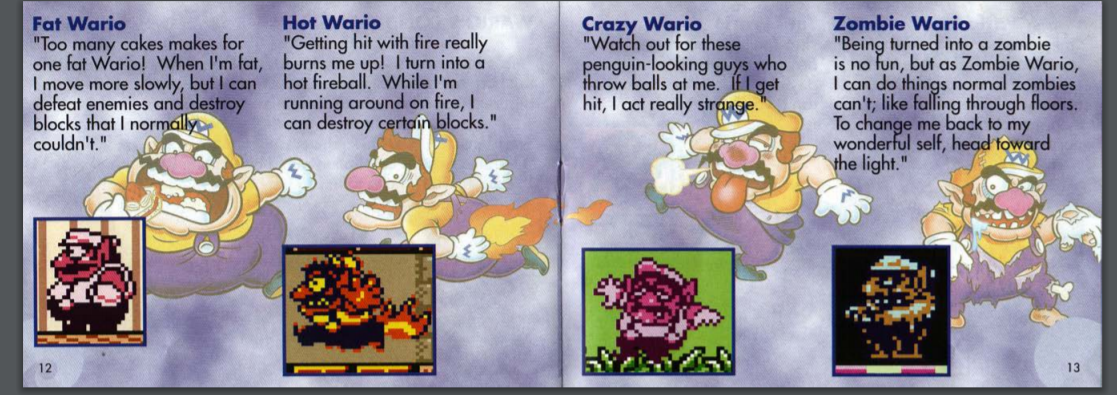 Wario himself gave a bunch of asides and self-congratulatory commentary in the manual for Wario Land 2; a trend that would continue in later games…