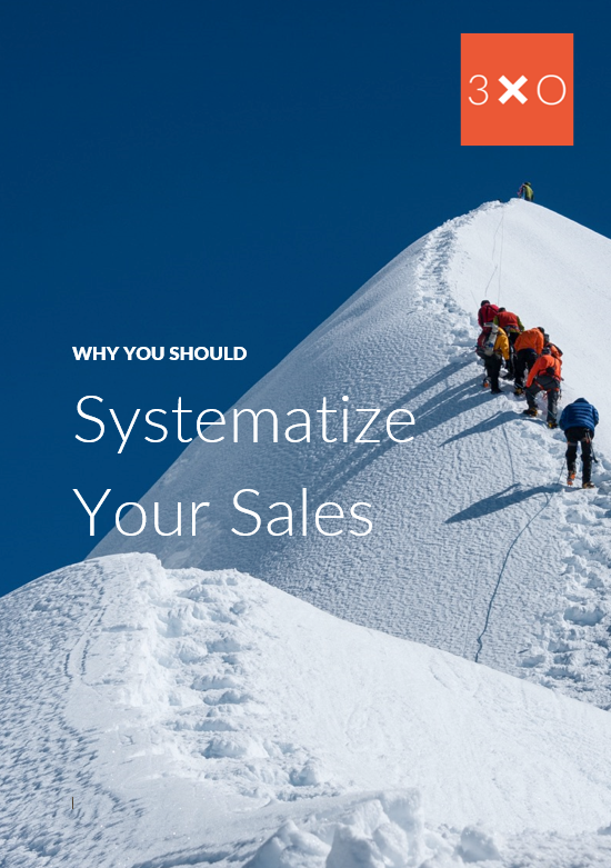 Sales systemization: Why you should do it