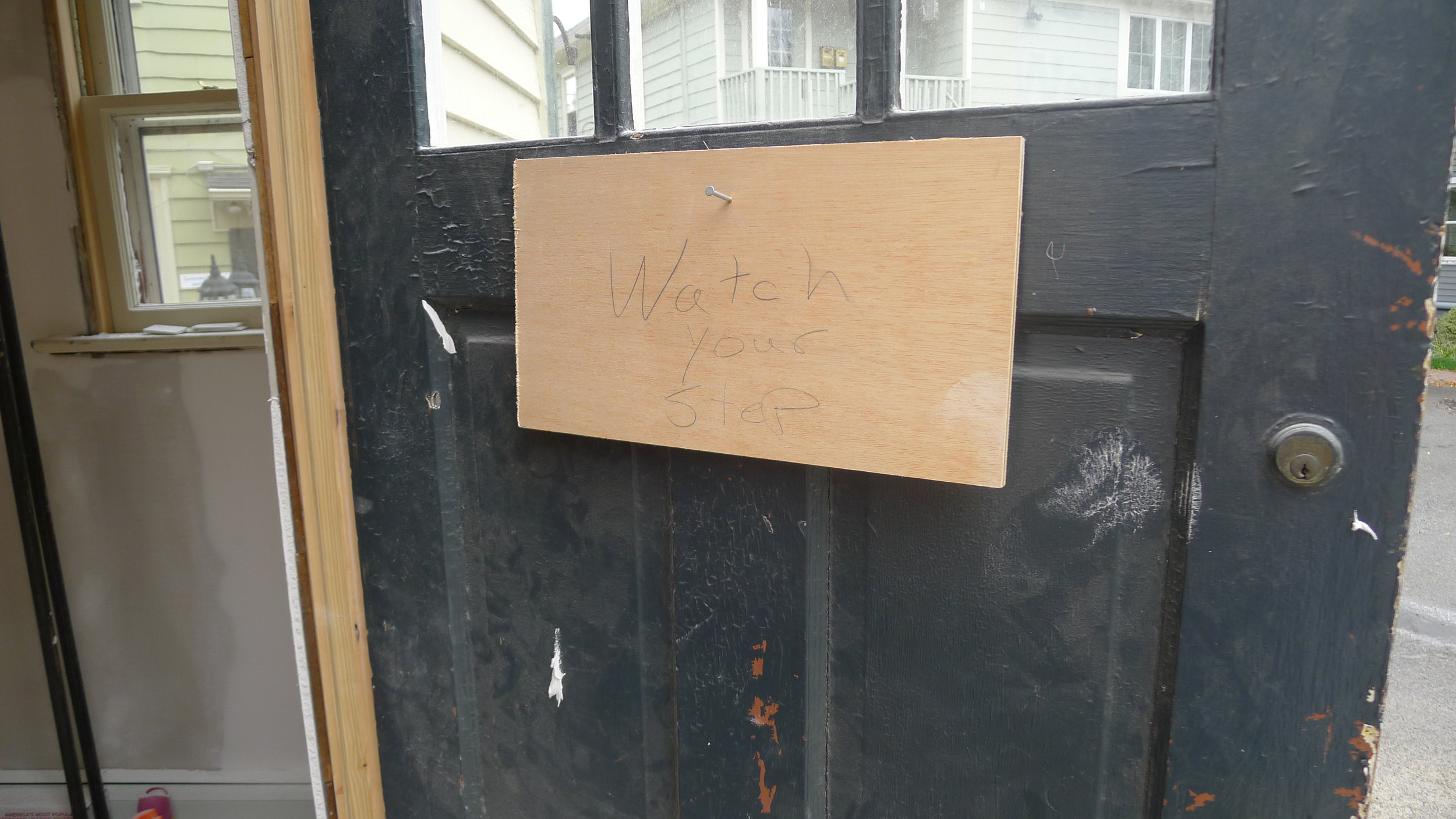 This is the door to nowhere right now!