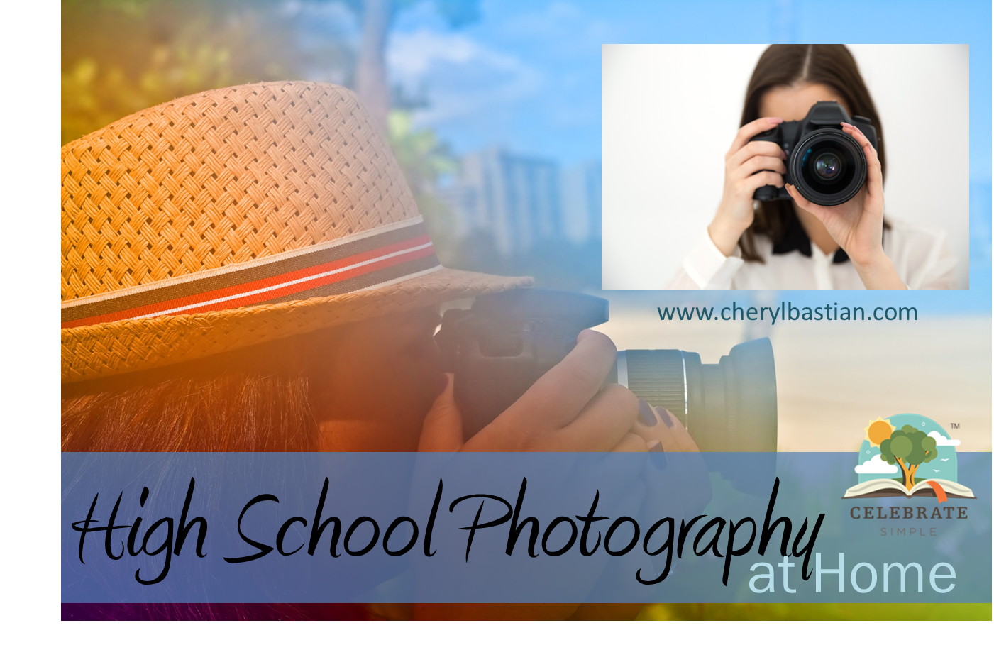 High School Photography Elective Celebrate Simple