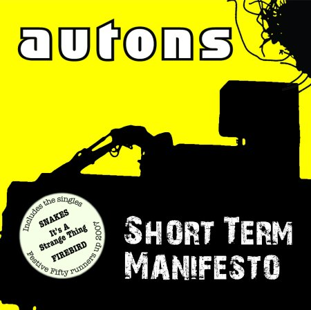 "ZIP051, 2007 | Autons ""Short Term Manifesto"""