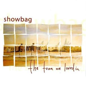 "ZIPAUST016, 2004 | Showbag ""The Town We Loved In"""