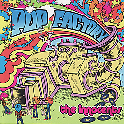"ZIP033, 2006 | The Innocents ""Pop Factory"""