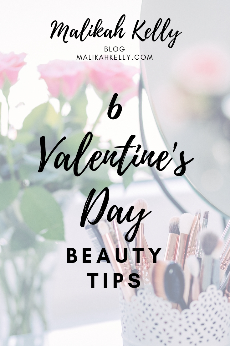 Valentine's Day Beauty Tips