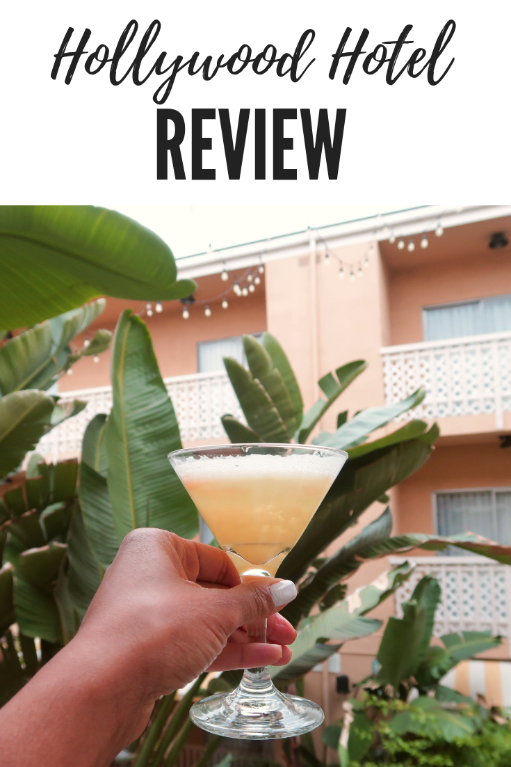 Hollywood Hotel LA Review