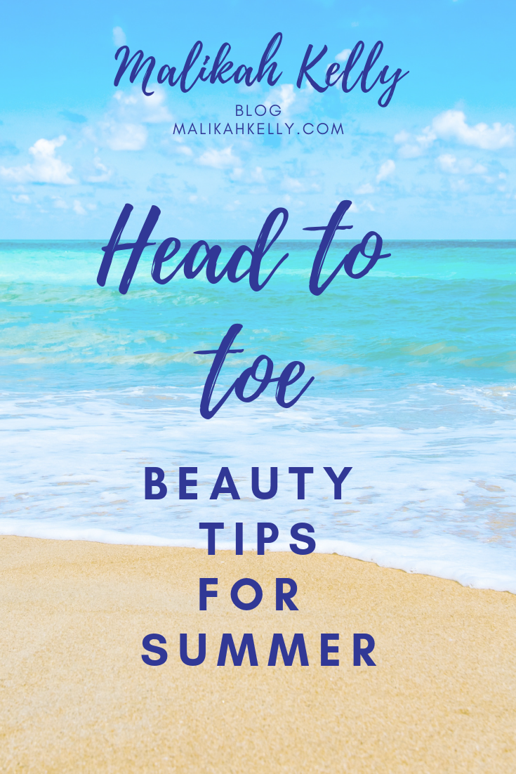 head to toe beauty tips for summer