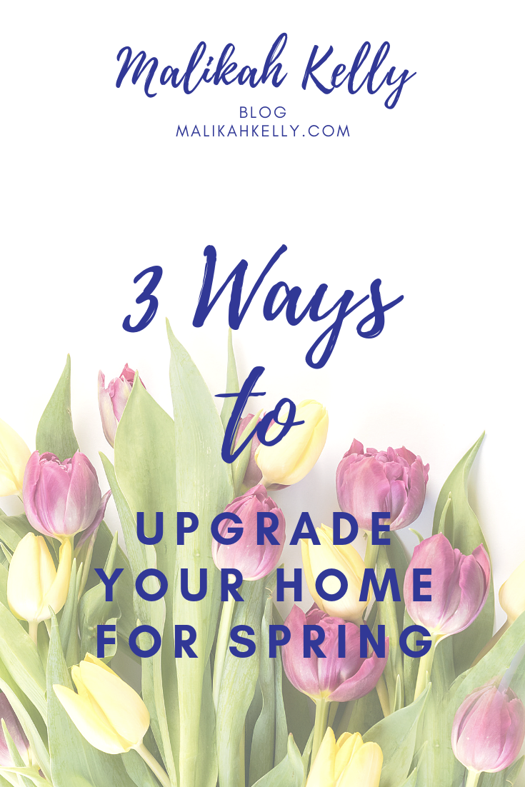3 Ways to Update Your Home for Spring