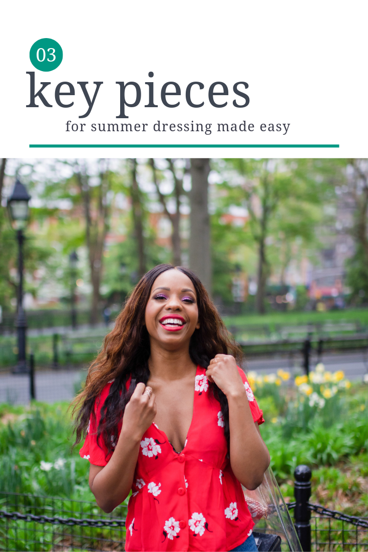 3 key pieces for summer dressing