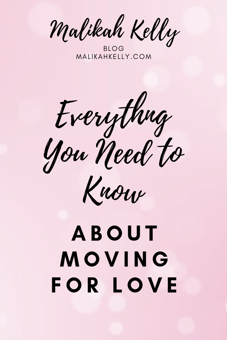 Everything You Need to Know About Moving for Love