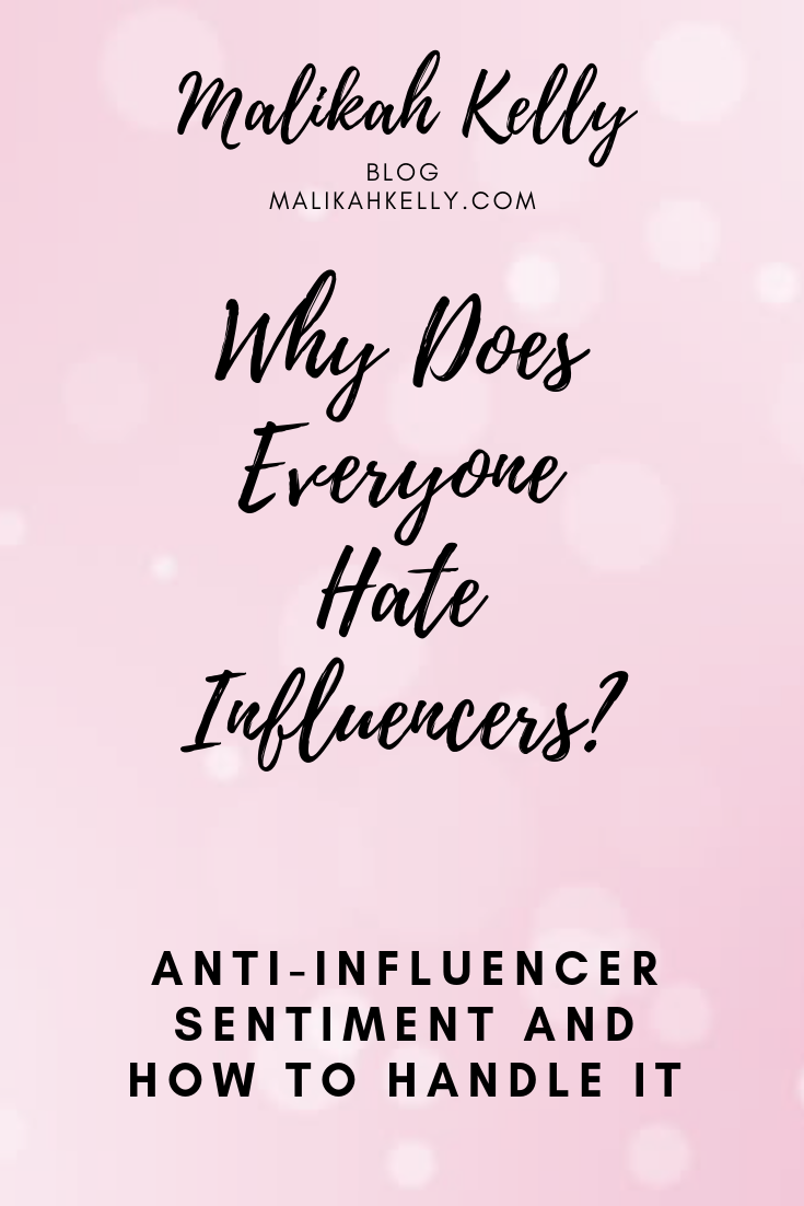 Why Does Everyone Hate Influencers