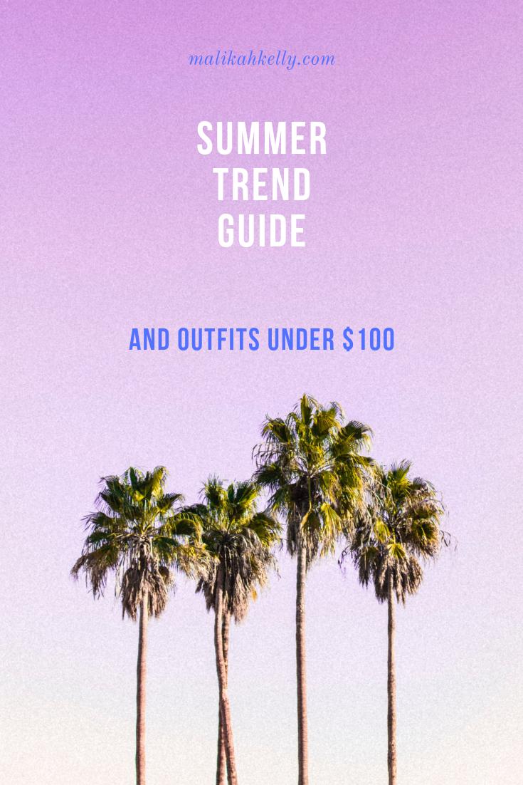 Summer Trends Under $100