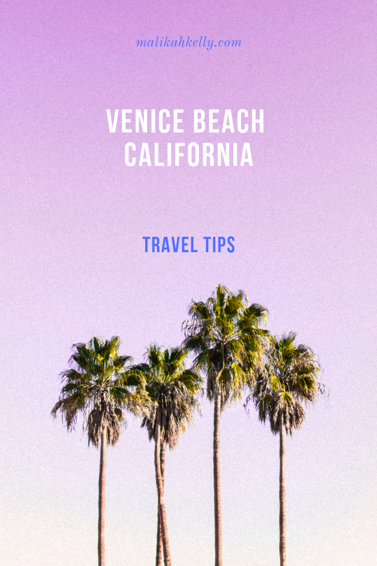 Venice California Travel Tips