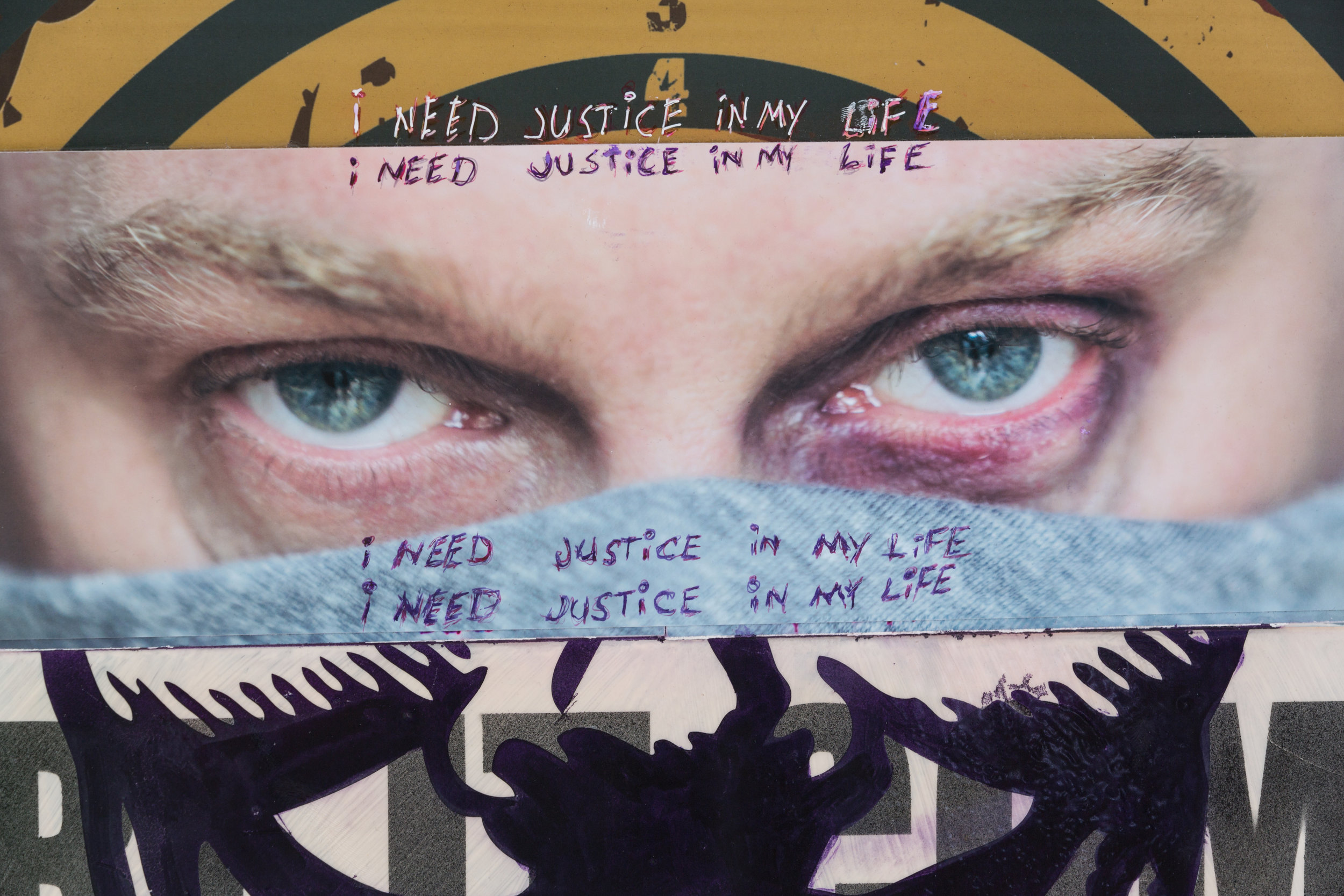 """""""i need justice in my life"""" -  detail"""