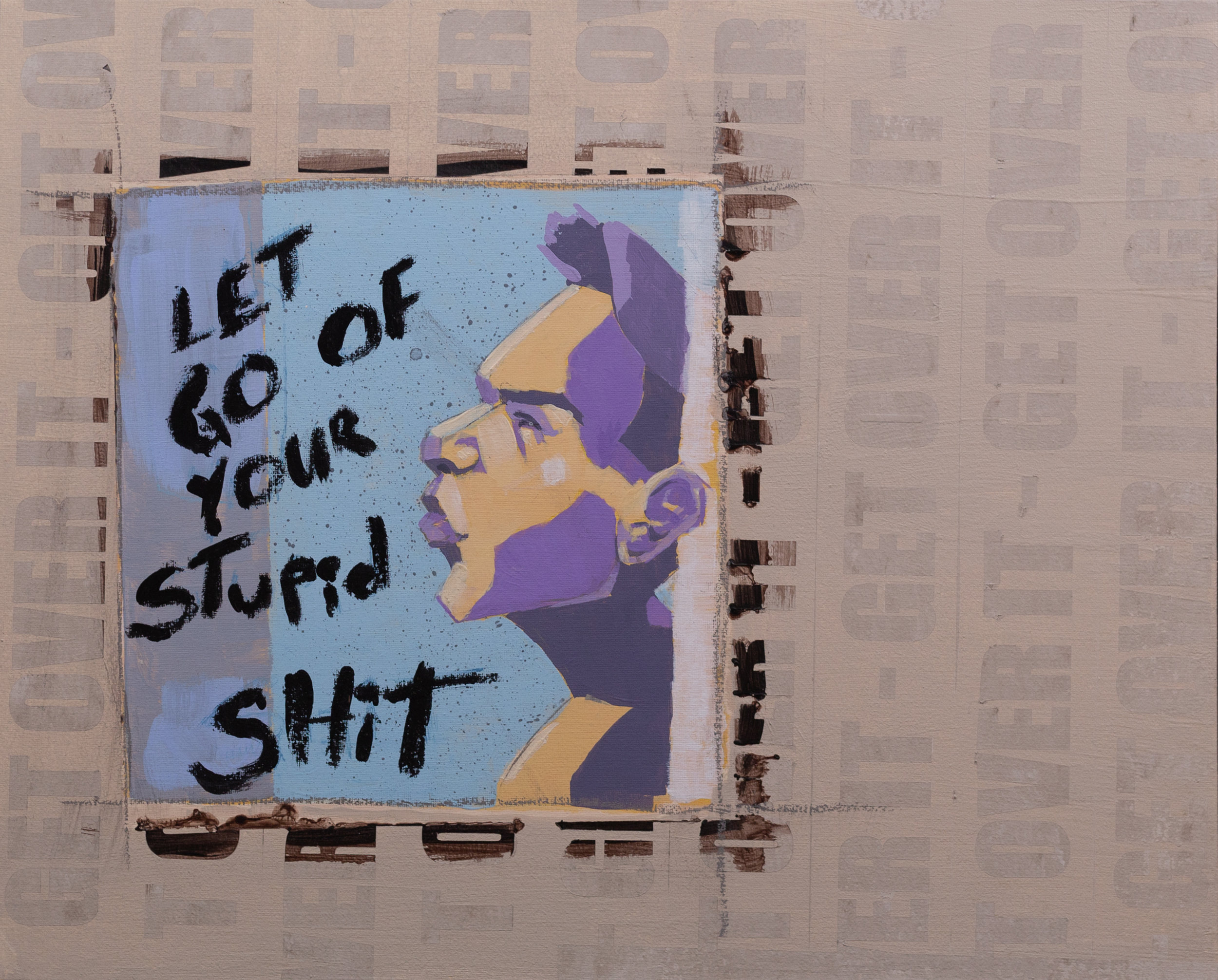 Let Go of Your Stupid Shit