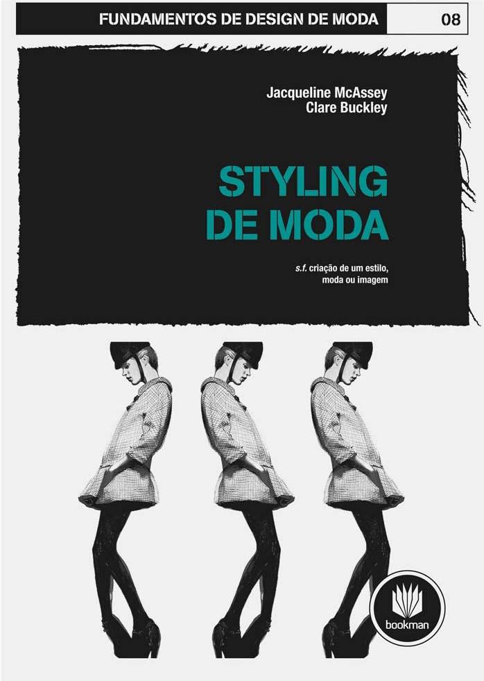 tr8-Fundamentos-de-Design-de-Moda-Styling-de-Moda-Jacqueline-McAssey-e-Clare-Buckley.jpg