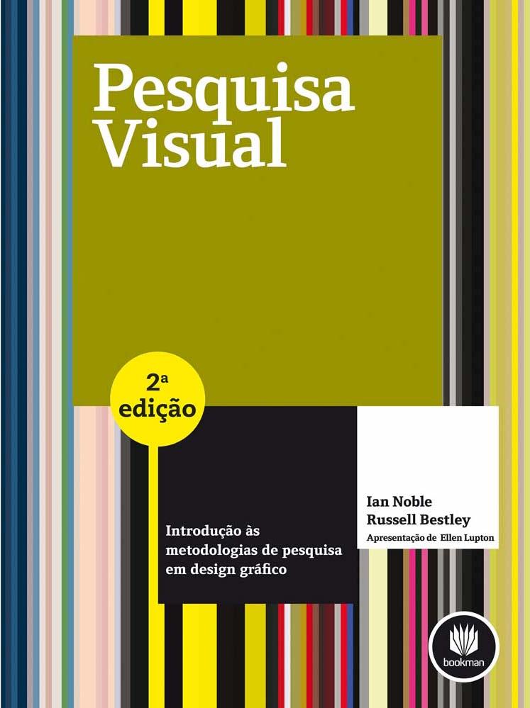 tr8-Pesquisa-Visual-Introducao-as-Metodologias-de-Pesquisa-em-Design-Grafico-Ian-Noble-e-Russell-Bestley-1876851.jpg