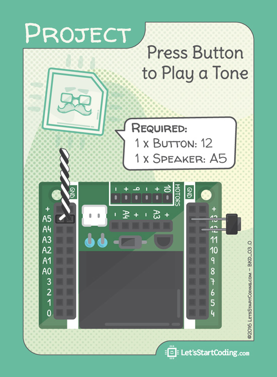 Lets Start Coding Base Kit Demo Press Button to Play a Tone