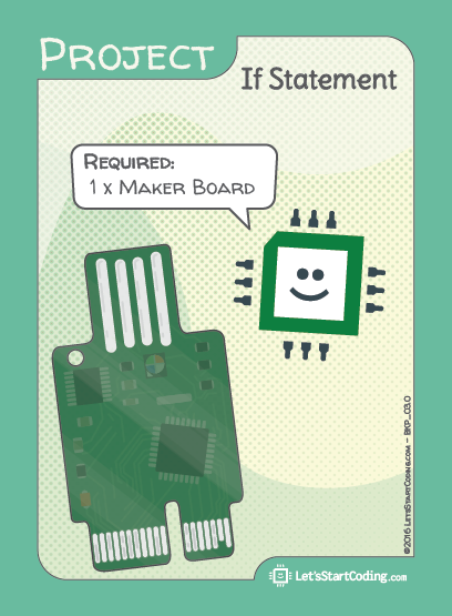 If Statement Hookup: Only Maker Board required.