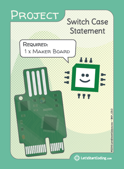 Switch Case Statement Hookup: Only Maker Board required.