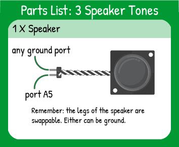 Play 3 Tones to Speaker Hookup: 1 speaker in pin A5