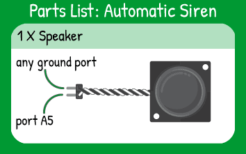 Automatic Siren Hookup: 1 speaker in pin A5