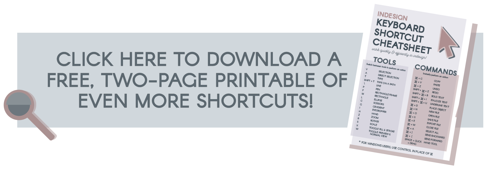 Download the InDesign Shortcut Command Printable Cheatsheet!