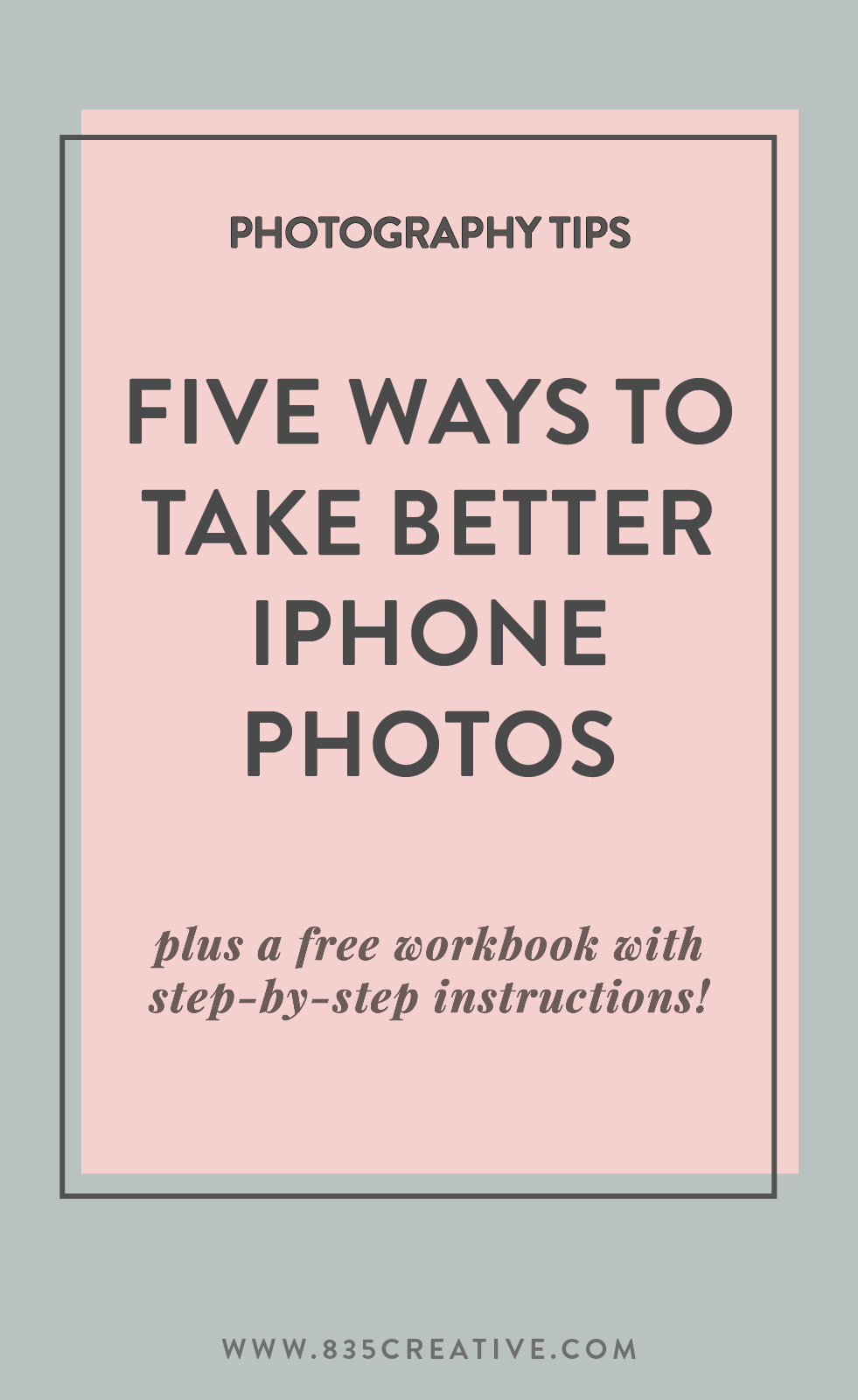 The best tips to improve your iPhone photography for your website, blog or social media!