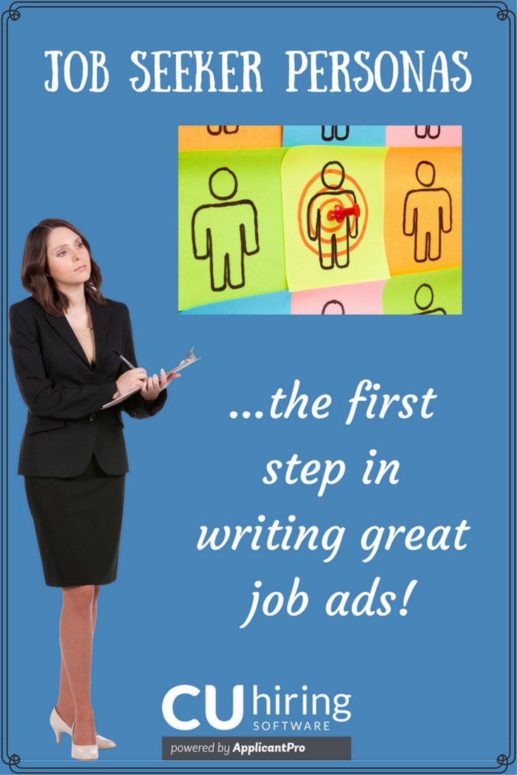 Job Seeker Personas First Step Writing Great Job Ads CUhiring Pinterest