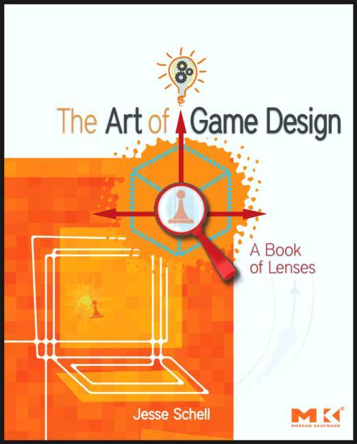 Jesse Schell - The Art Of Game Design
