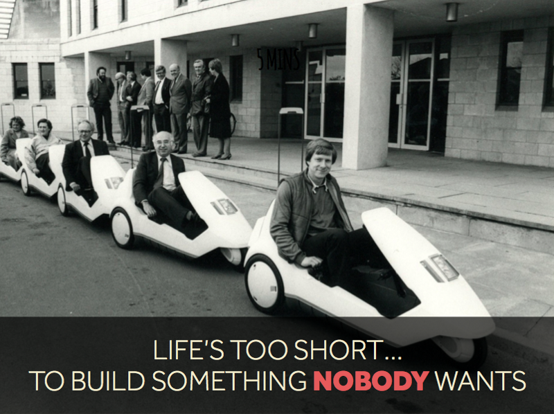 Thanks to Ash Maurya for the quote. And Sir Clive Sinclair for the C5…
