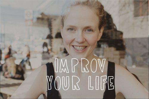 improv your life.jpeg
