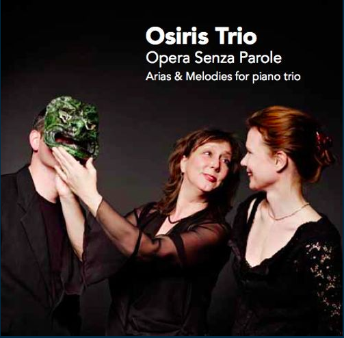 Osiris Trio , Melodies of love and death