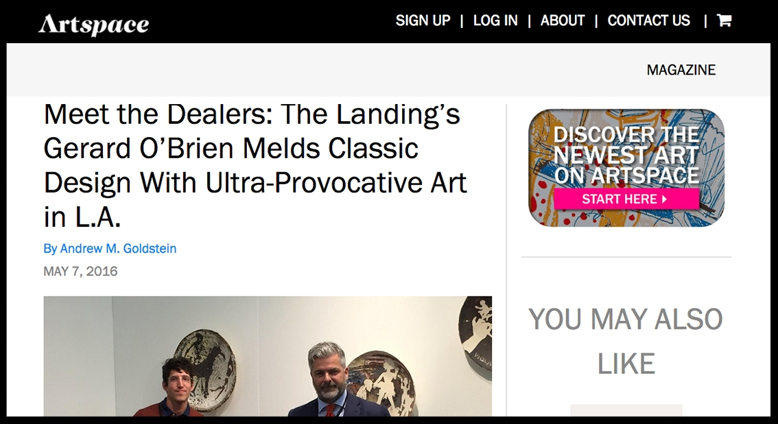 - ArtspaceMeet the Dealers: The Landing's Gerard O'Brien Melds Classic Design With Ultra-Provocative Art in L.A.