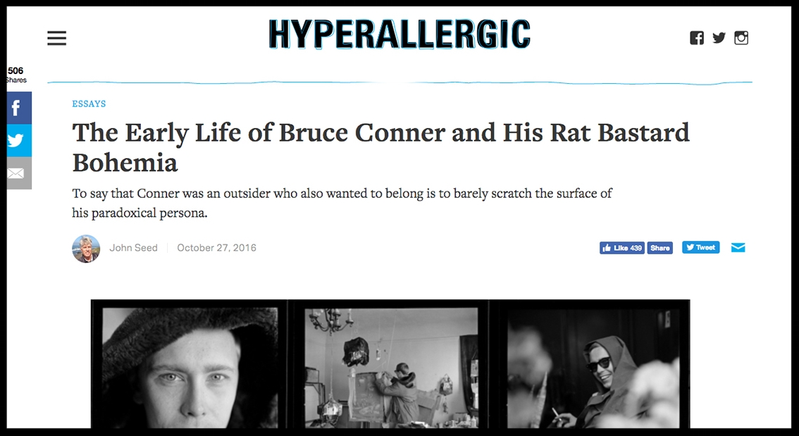 - HyperallergicThe Early Life of Bruce Conner and His Rat Bastard Bohemia