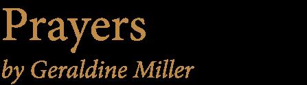 Prayers by Geraldine Miller