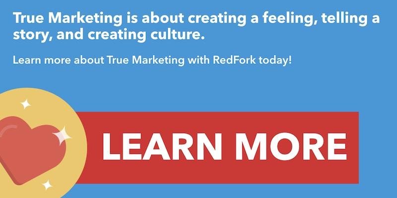 Learn About True Marketing From RedFork